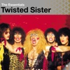 Twisted Sister: Essentials, Twisted Sister