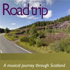 Roadtrip: A Musical Journey Through Scotland