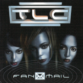 I Miss You So Much - TLC