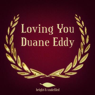 Loving You - Duane Eddy
