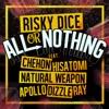 ALL or NOTHING feat.CHEHON, HISATOMI, NATURAL WEAPON, APOLLO, DIZZLE, RAY - Single ジャケット写真