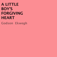 A Little Boy's Forgiving Heart (Unabridged)