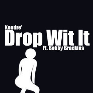 Drop Wit It - Single Mp3 Download