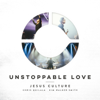 Unstoppable Love (Live) - Jesus Culture