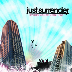 Just Surrender - Tell Me Everything