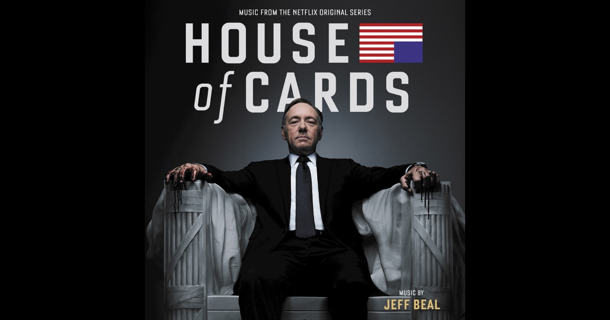 House of cards music from the original tv series by jeff for House music tv