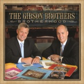 The Gibson Brothers - Bye Bye Love