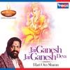 Jai Ganesh Jai Ganesh Deva Aarti Single