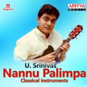 Nannu Palimpa-U. Srinivas