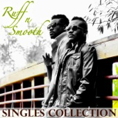 Ruff-N-Smooth - Dance for Me