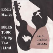 Eddie Martin - Play the Blues With Feeling