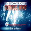 The Power of a Curious Mind: The Secrets to Master Your Thoughts and Become a Winner! (Unabridged)