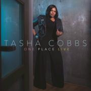 One Place Live (Deluxe Edition) - Tasha Cobbs Leonard - Tasha Cobbs Leonard