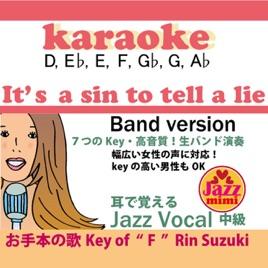 鈴木輪の it s a sin to tell a lie 7つのkey band version karaoke