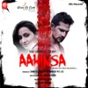 Aahinsa (Original Motion Picture Soundtrack) - EP