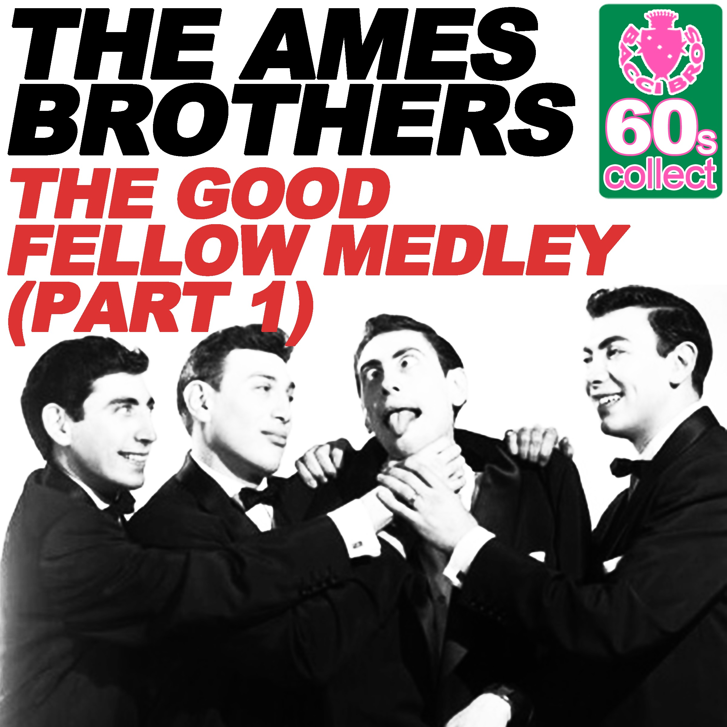 The Good Fellow Medley (Remastered) [Part 1] - Single