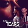 Tears feat Zack Knight Single
