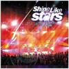 Shine Like Star (JPCC Worship) [Live Recording] - True Worshippers