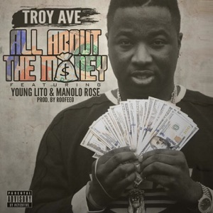 All About the Money (feat. Young Lito & Manolo Rose) - Single