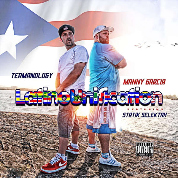 Latino Unification (feat. Termanology & Statik Selektah) - Single
