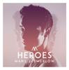 Måns Zelmerlöw - Heroes artwork