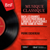 Toccata and Fugue in D Minor, BWV 538  Dorian : Toccata Pierre Cochereau