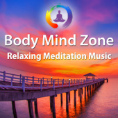 Body Mind Zone: Relaxing Meditation Music