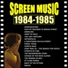 Screen Music 1984-1985 Ghostbusters/ Brazil