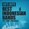 Padi, The Groove & /Rif - 90's Hits Best Indonesian Bands artwork