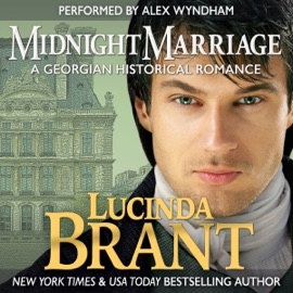 Midnight Marriage: A Georgian Historical Romance (Unabridged) - Lucinda Brant mp3 listen download
