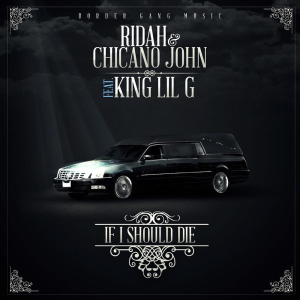If I Should Die (feat. King Lil G) - Single