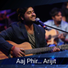 Arijit Singh & Harshdeep - Kabira (Encore) [From
