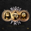 Migos - Yung Rich Nation Album