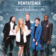 That's Christmas To Me - Pentatonix - Pentatonix