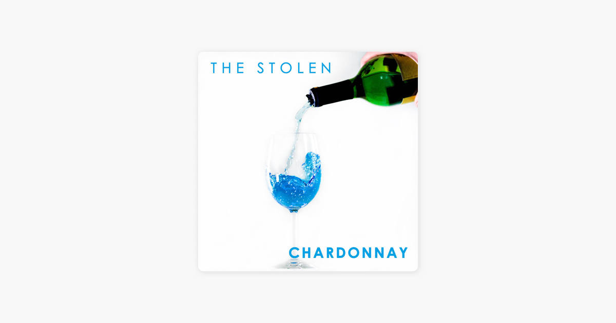 ‎Chardonnay - Single by The Stolen
