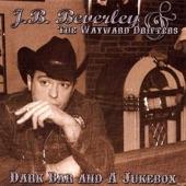 J.B. Beverley & The Wayward Drifters - Highway Blue