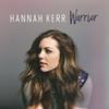 Hannah Kerr - Warrior (Battle Cry Remix) artwork