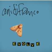 Ani Difranco - Evolve