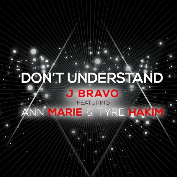 Don't Understand (feat. Ann Marie & Tyre Hakim) - Single