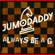 Always Be a G - JumoDaddy