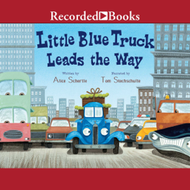 Little Blue Truck Leads the Way (Unabridged) audiobook