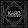 K.A.R.D Project, Vol. 2 - Don't Recall - Single, KARD