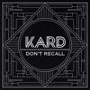K.A.R.D Project, Vol. 2 - Don't Recall - Single, KARD