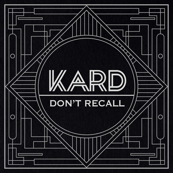 K.A.R.D Project, Vol. 2 - Don't Recall - Single
