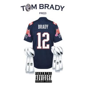 Tom Brady - Single Mp3 Download