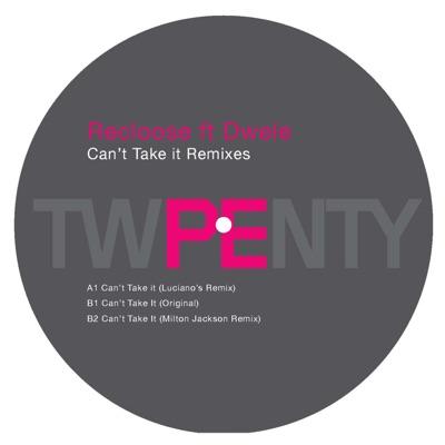 Can't Take It (Remixes) - EP - Dwele
