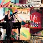 Oscar Hernandez & Alma Libre - ESPN Blues