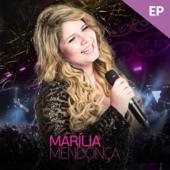 Marília Mendonça (Ao Vivo) - EP - Marília Mendonça - Marília Mendonça