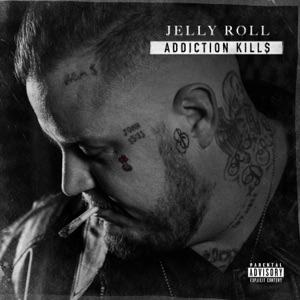 Jelly Roll - Only