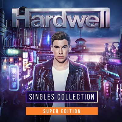 Singles Collection (Super Edition) - Hardwell